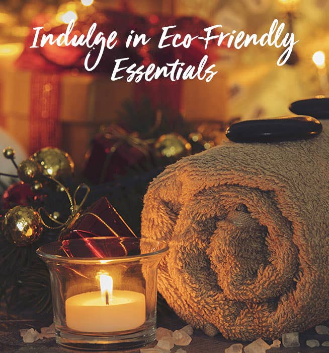 Indulge in Eco-Friendly Essentials